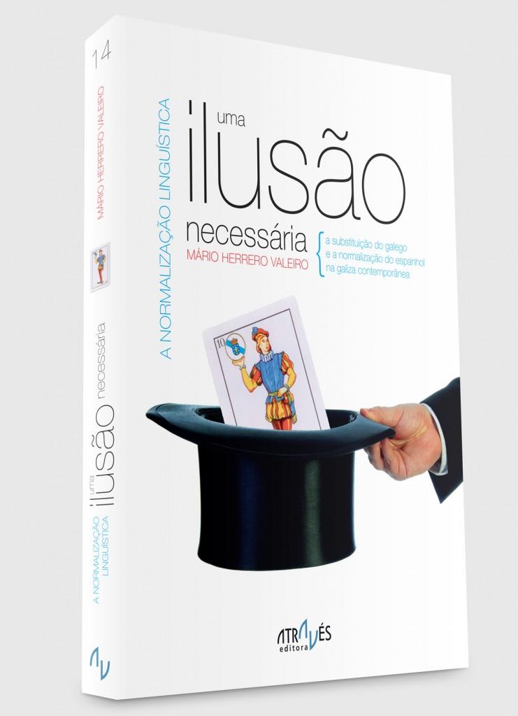 A normalização linguística, uma ilusão necessária (capa) - Mário Herrero